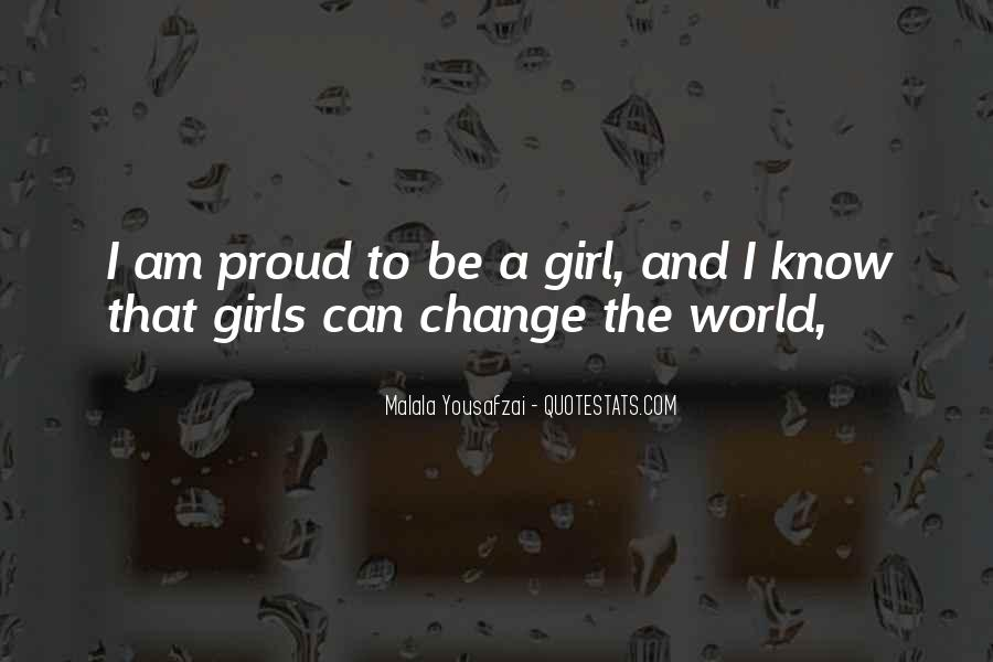 Quotes About I Am Malala #508995