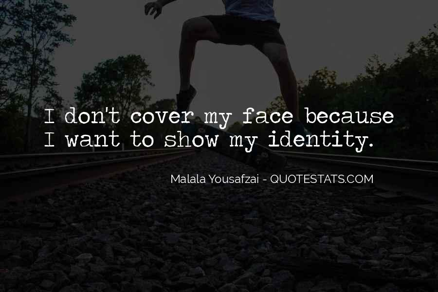 Quotes About I Am Malala #54467