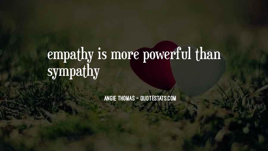 Quotes About Empathy Vs Sympathy #1248428