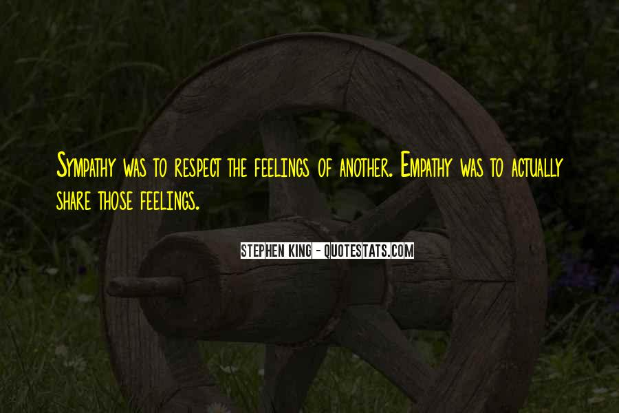 Quotes About Empathy Vs Sympathy #249491