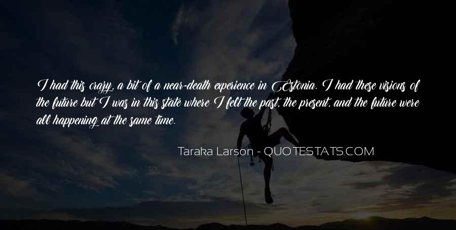 Quotes About Near Death #106130