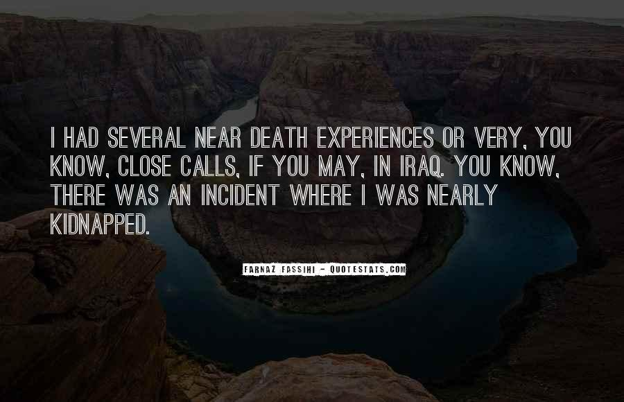 Quotes About Near Death #35004
