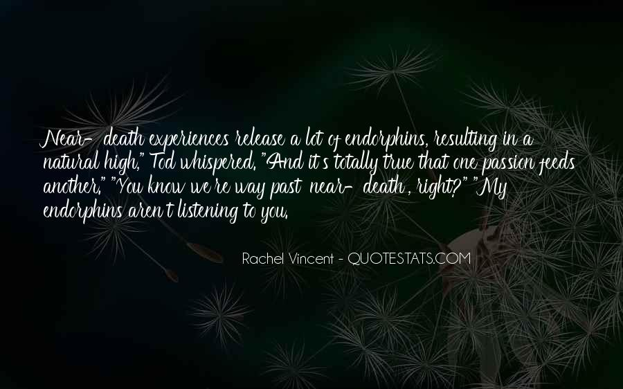 Quotes About Near Death #354098