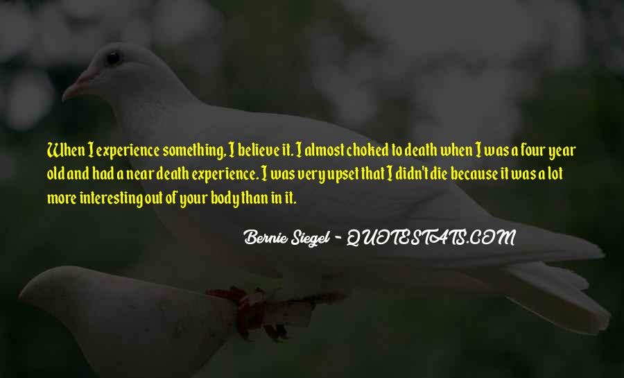 Quotes About Near Death #371361