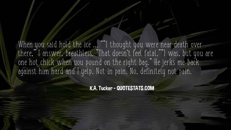 Quotes About Near Death #37542