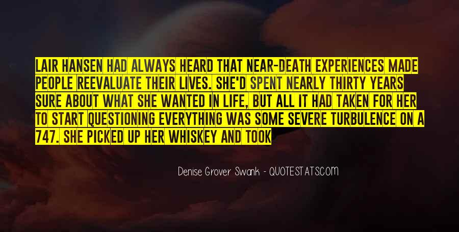 Quotes About Near Death #376975