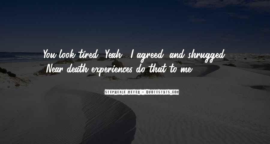 Quotes About Near Death #517194
