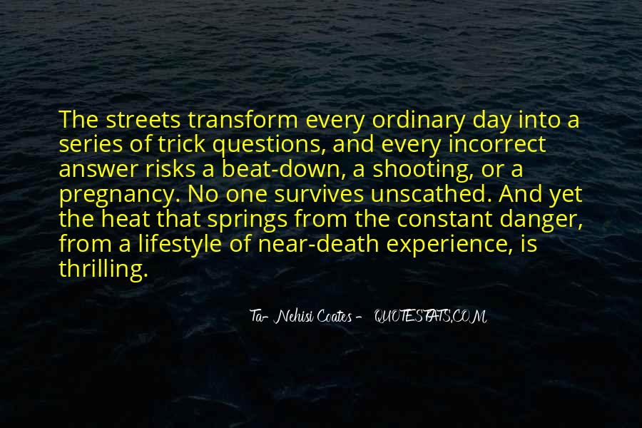 Quotes About Near Death #555309