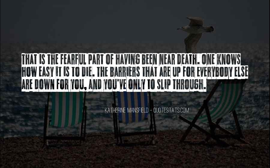 Quotes About Near Death #558258