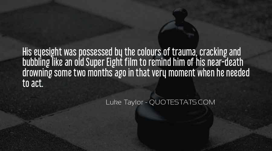 Quotes About Near Death #6830