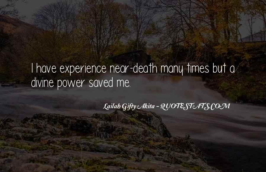 Quotes About Near Death #697866