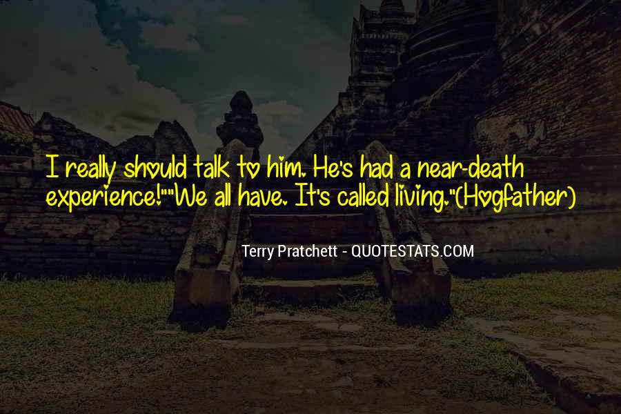 Quotes About Near Death #771379