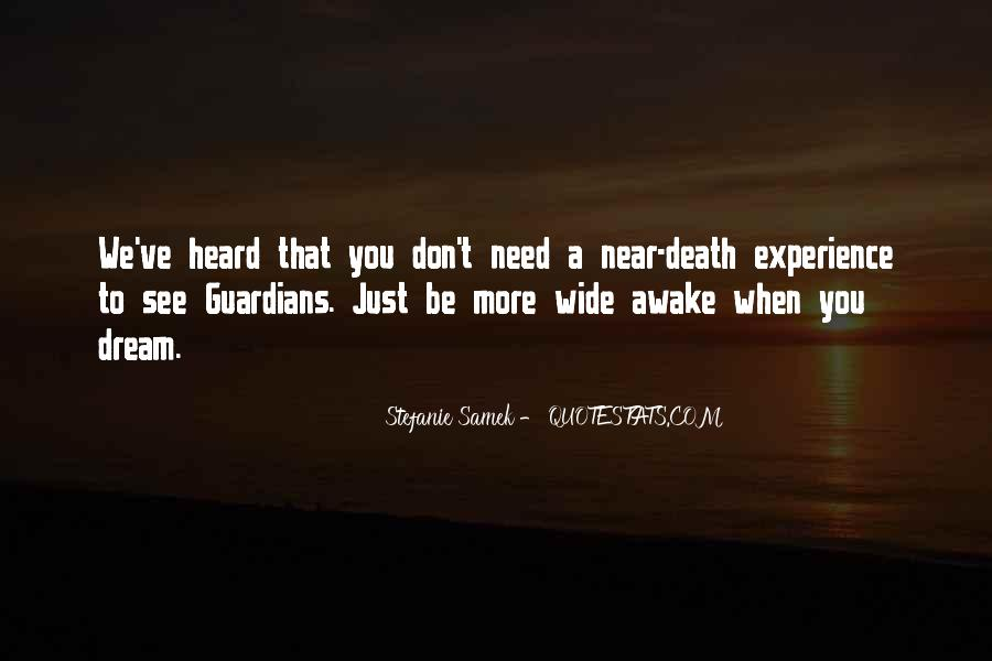 Quotes About Near Death #779752