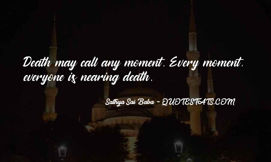 Quotes About Near Death #889904