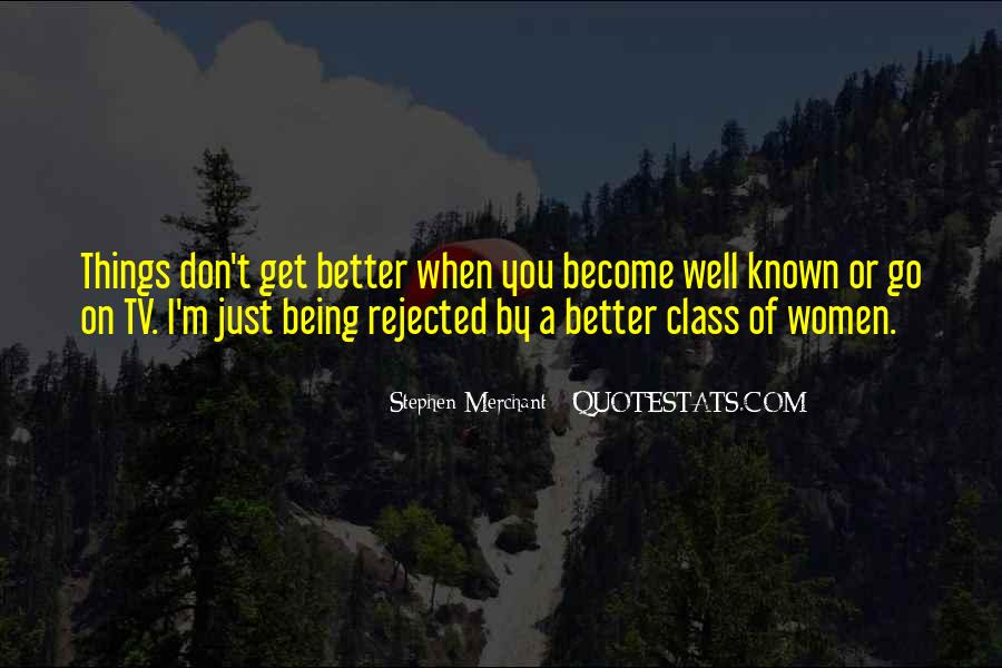 Quotes About Being Rejected #1018543