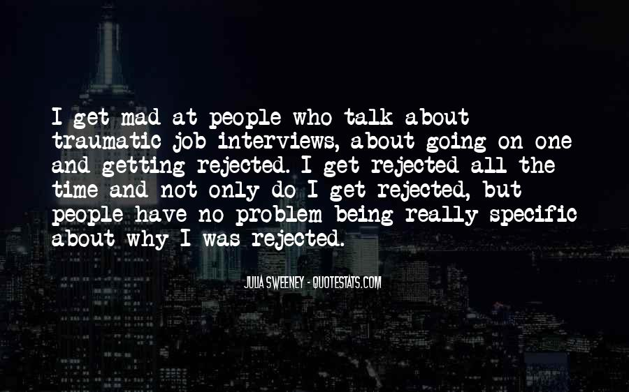 Quotes About Being Rejected #118420
