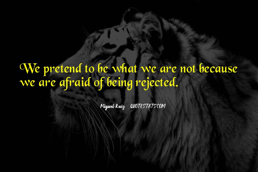 Quotes About Being Rejected #1193757