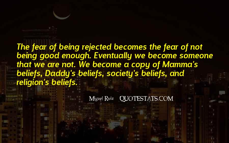Quotes About Being Rejected #1194495