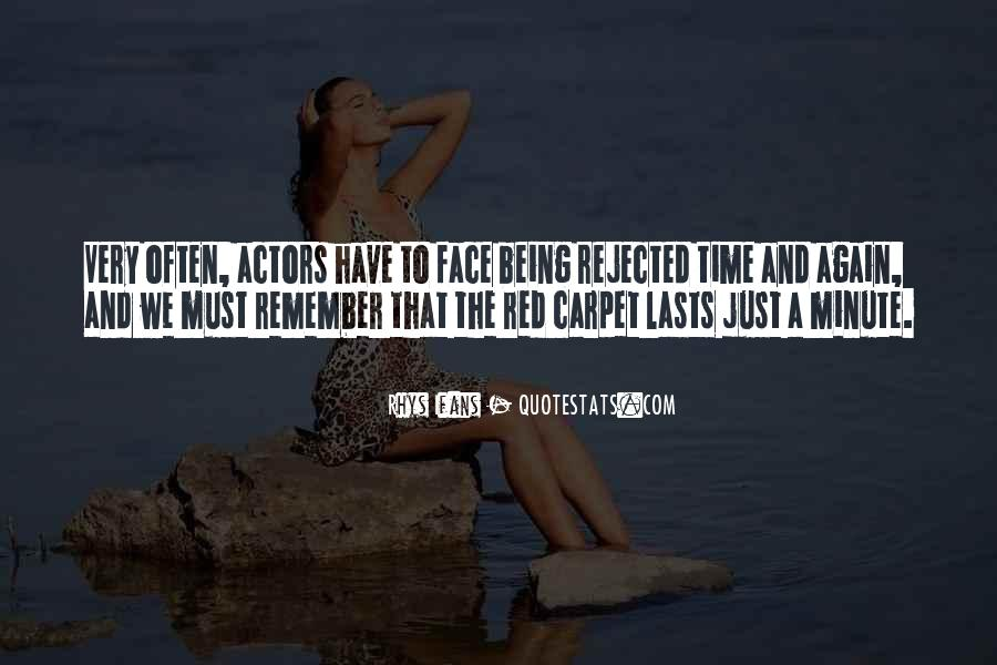 Quotes About Being Rejected #1234960