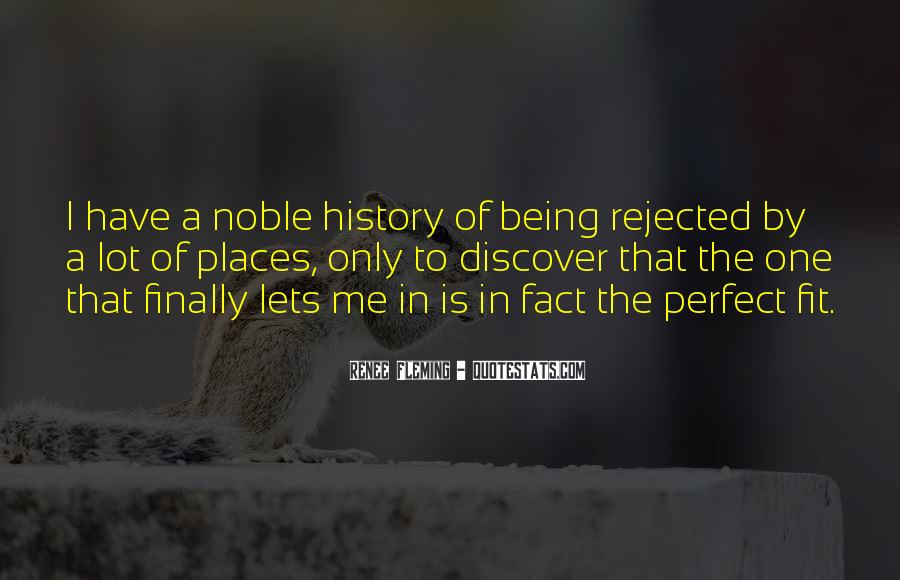 Quotes About Being Rejected #1347329