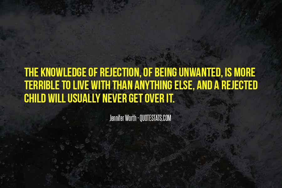 Quotes About Being Rejected #1448307
