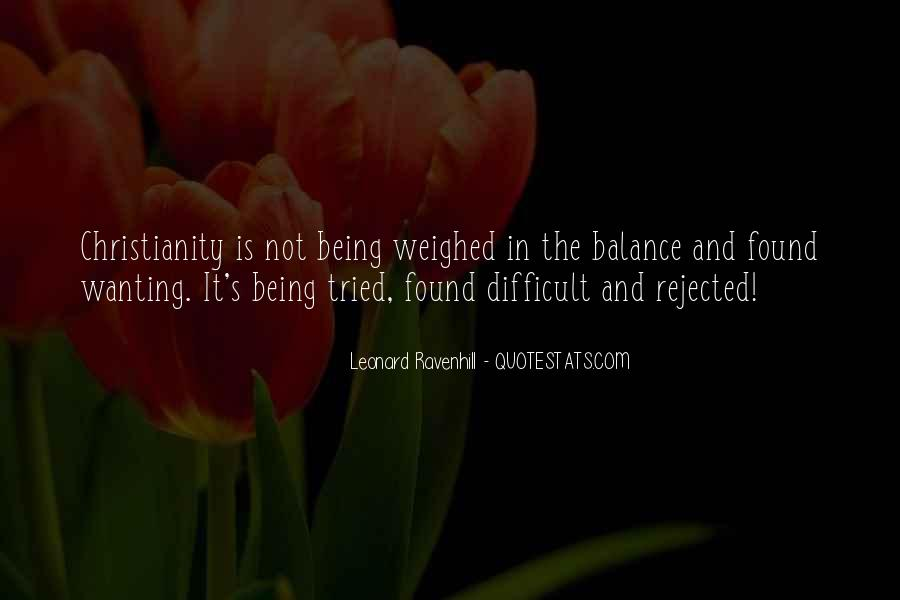 Quotes About Being Rejected #1722882