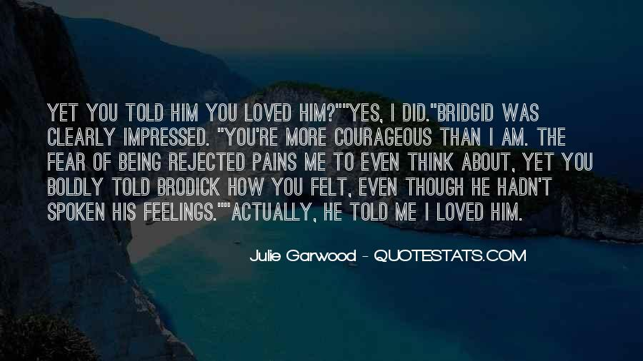 Quotes About Being Rejected #1826918