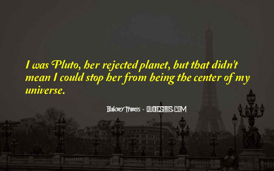 Quotes About Being Rejected #1840499