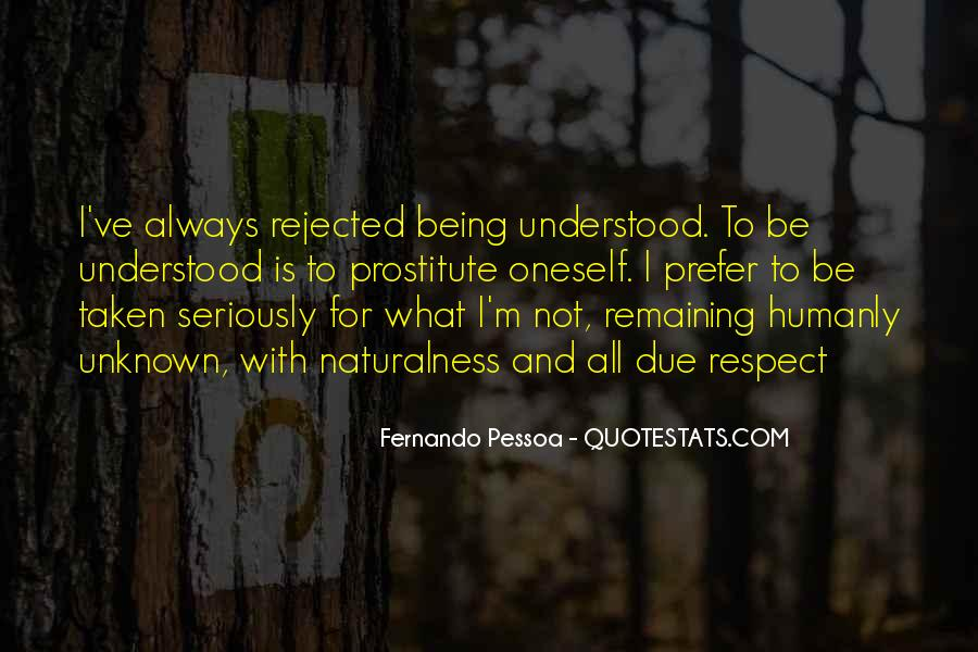 Quotes About Being Rejected #1869257