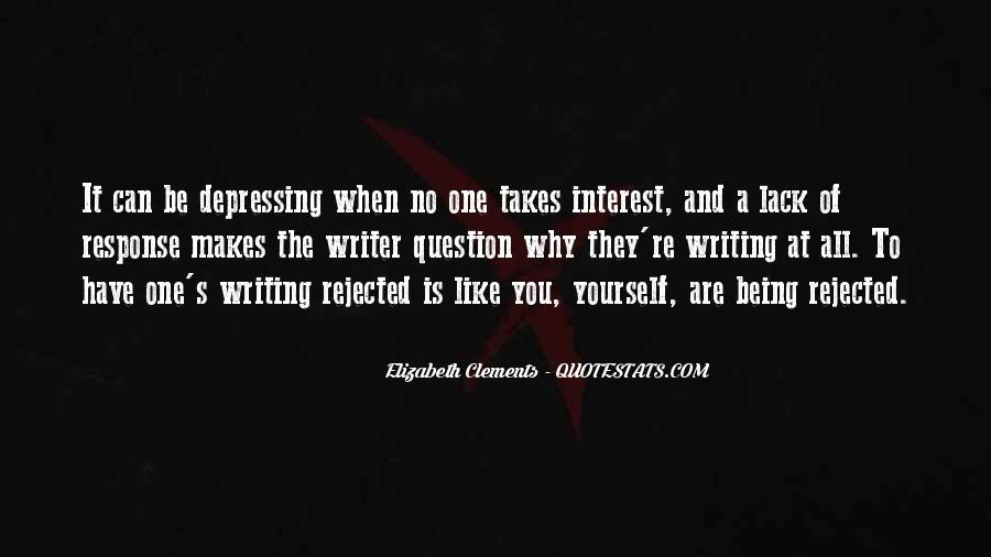 Quotes About Being Rejected #31340