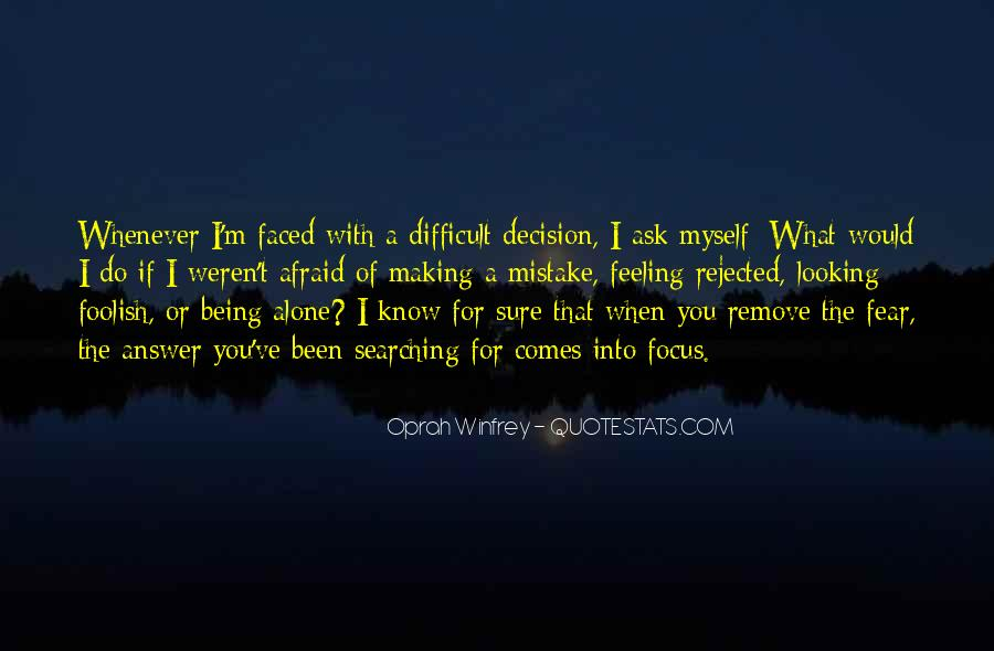 Quotes About Being Rejected #486159