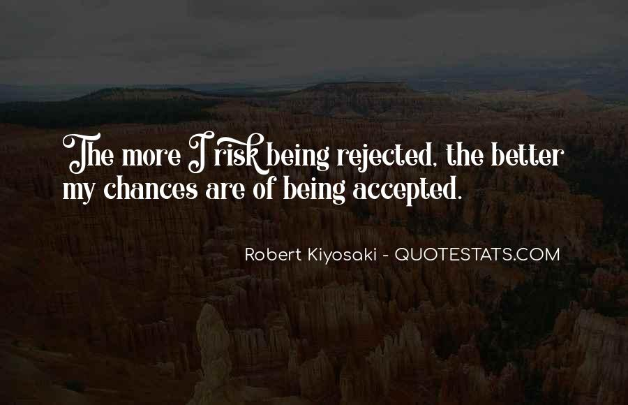Quotes About Being Rejected #679024