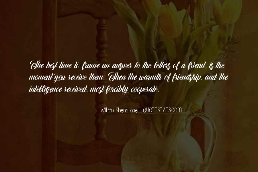 Quotes About Time Of Friendship #1010170
