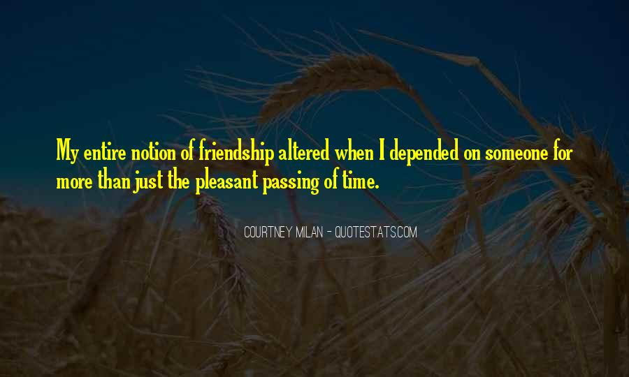 Quotes About Time Of Friendship #200159
