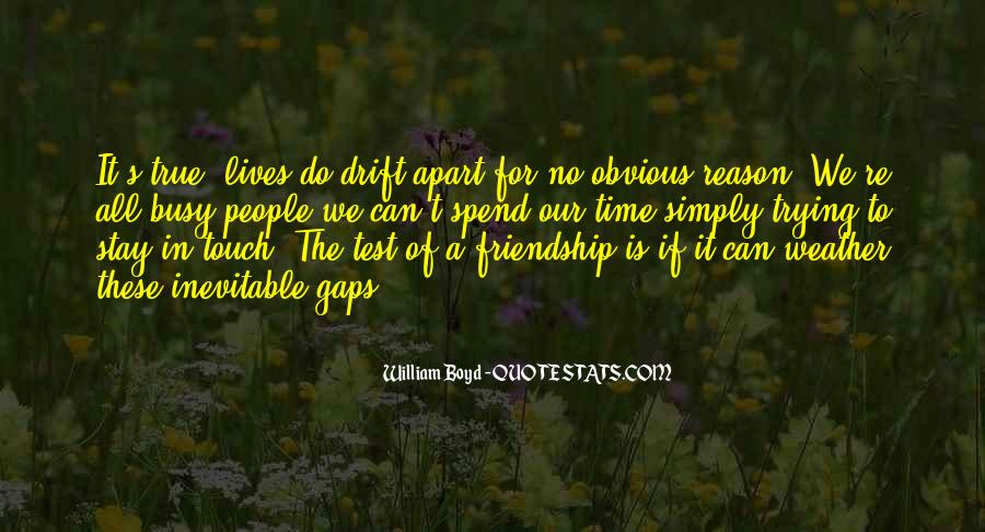 Quotes About Time Of Friendship #529023