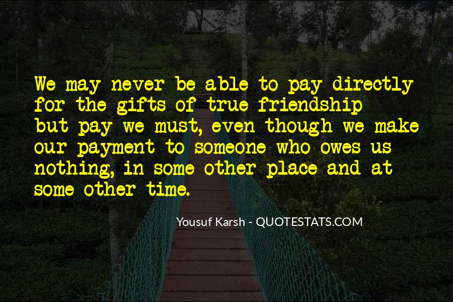 Quotes About Time Of Friendship #60601