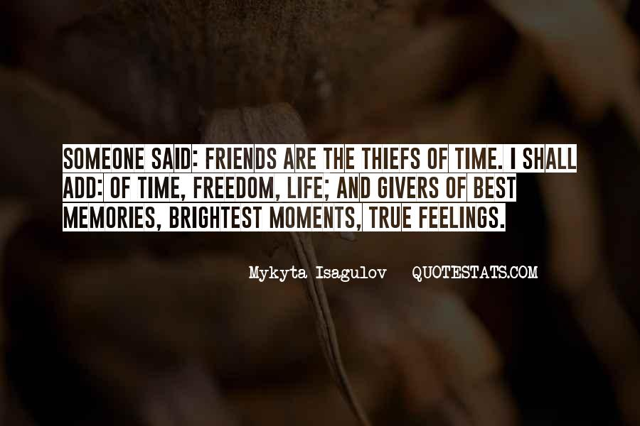Quotes About Time Of Friendship #849378