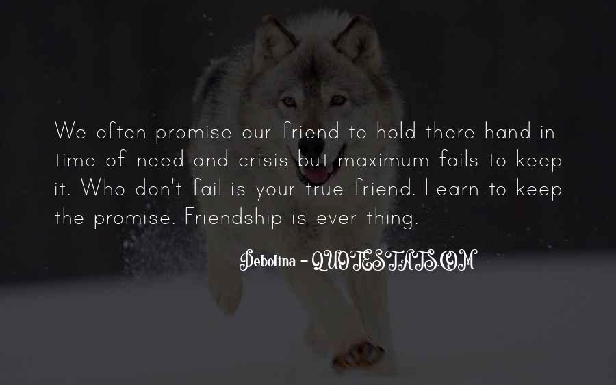 Quotes About Time Of Friendship #871938
