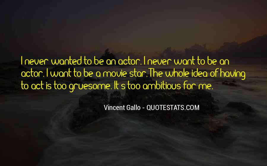 Quotes About Too Ambitious #623793