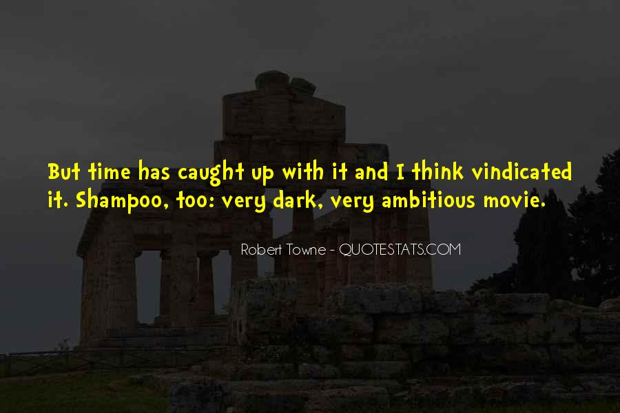 Quotes About Too Ambitious #848789