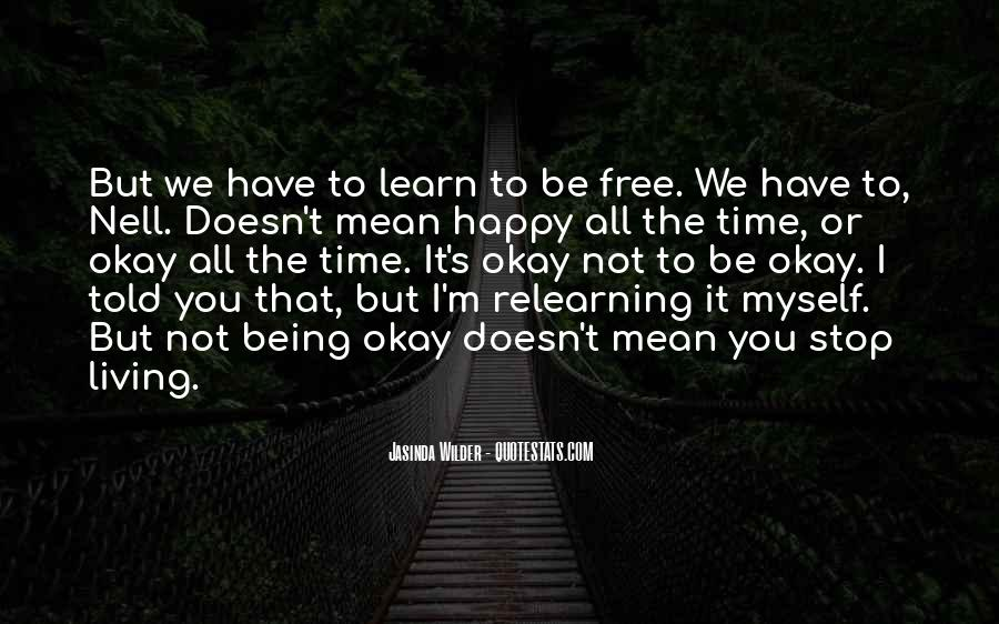 Quotes About Nothing Being Free In Life #227178