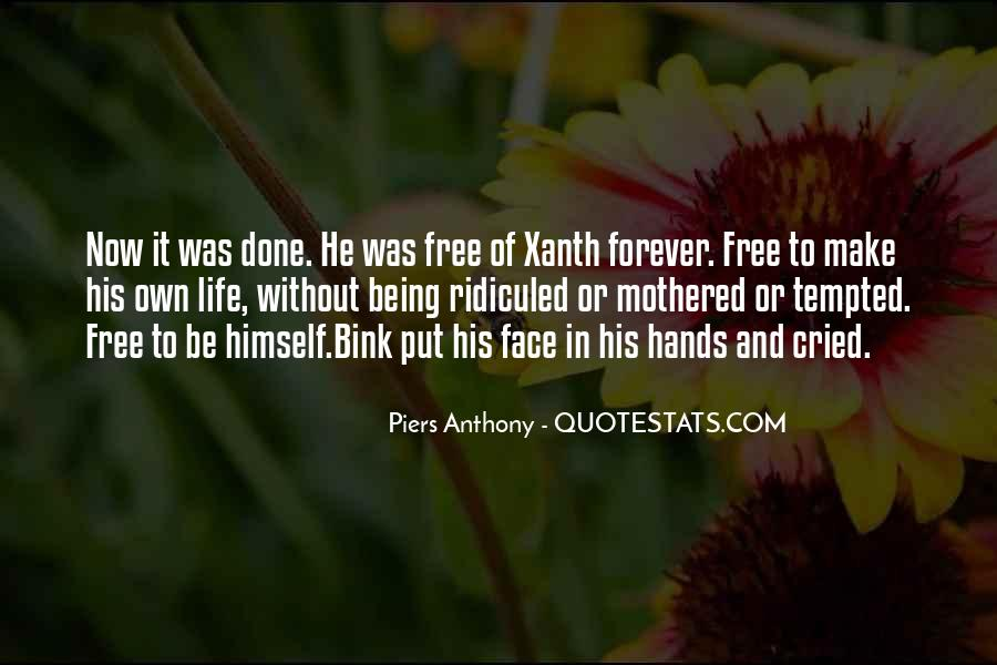 Quotes About Nothing Being Free In Life #266744