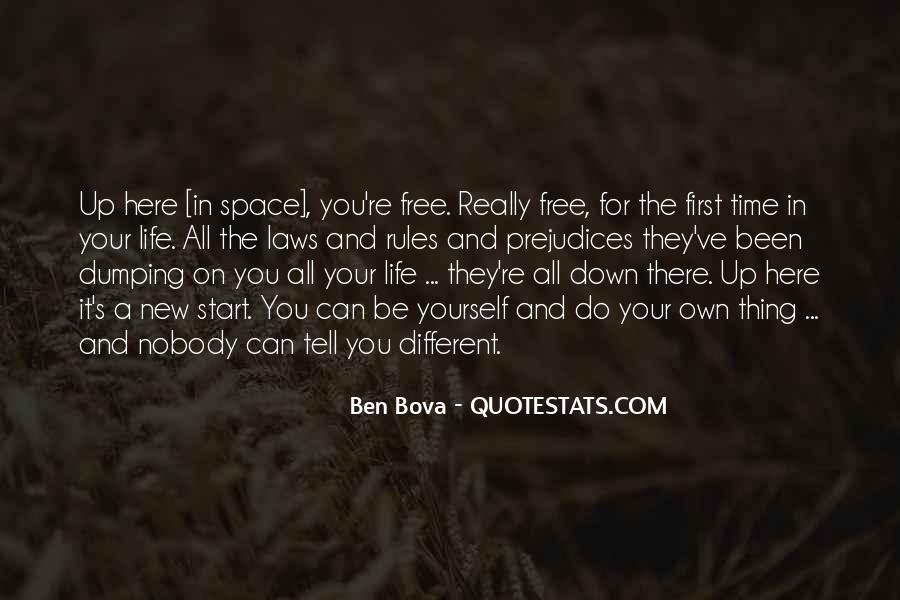 Quotes About Nothing Being Free In Life #363622