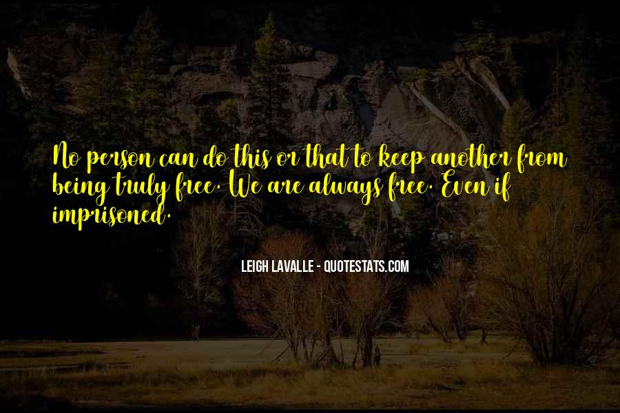 Quotes About Nothing Being Free In Life #517947