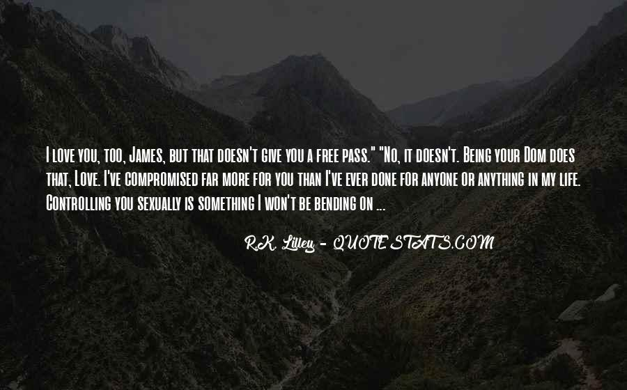 Quotes About Nothing Being Free In Life #6032
