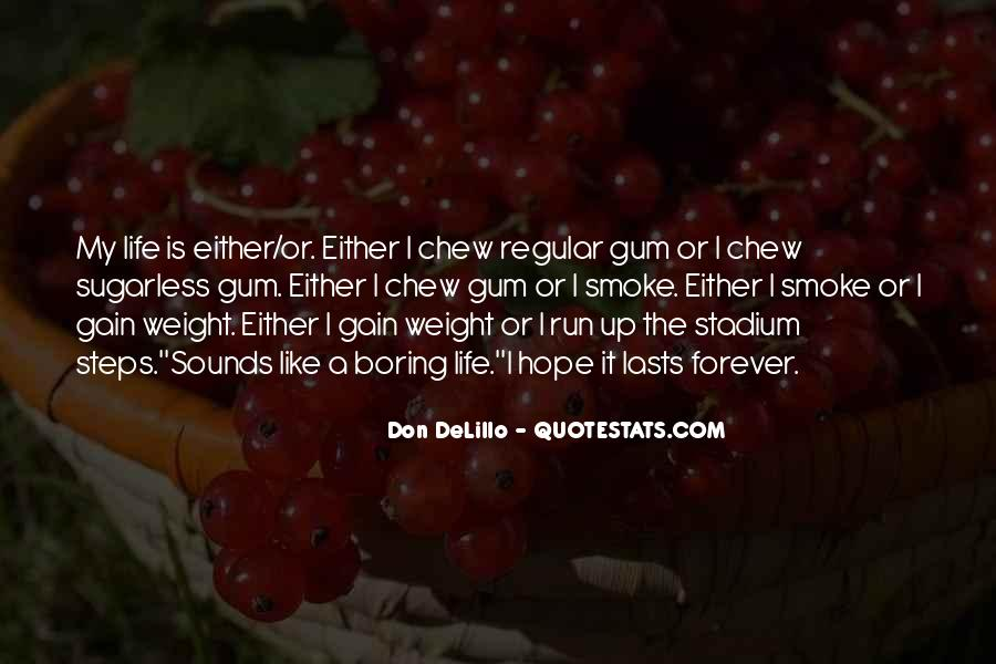 Quotes About Weight Gain #1120624