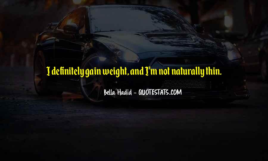 Quotes About Weight Gain #1156187