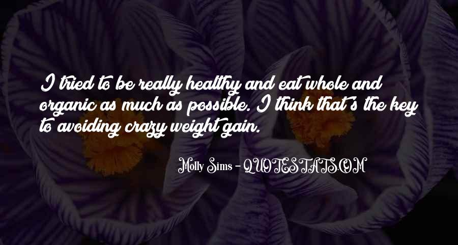Quotes About Weight Gain #1222230
