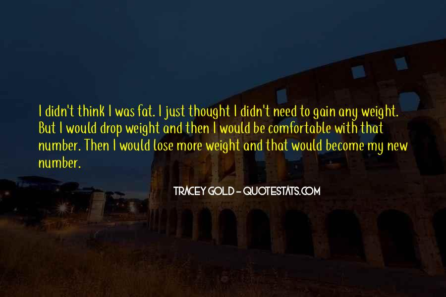 Quotes About Weight Gain #1288181