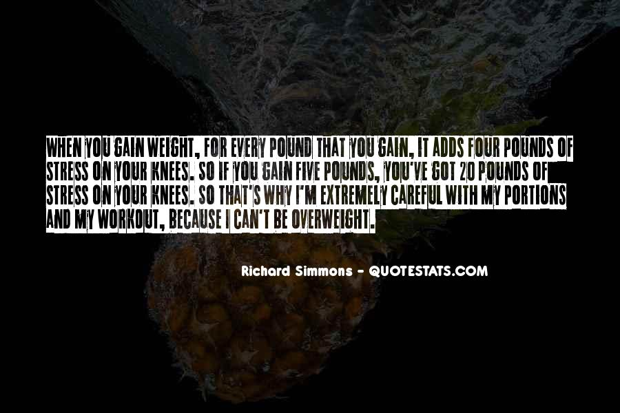 Quotes About Weight Gain #1300360